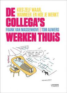 Frank Van Massenhove De collega's werken thuis