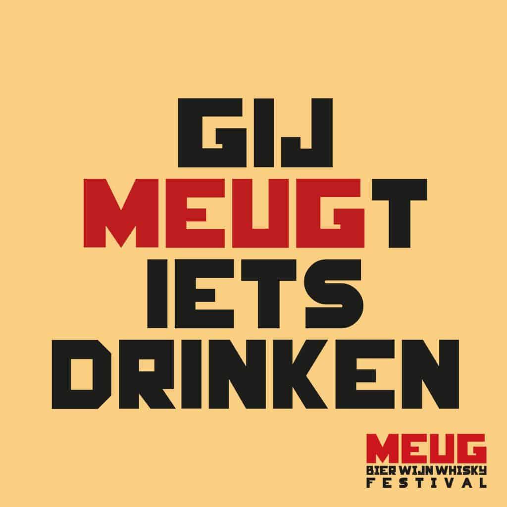 Meug slogan ge meugt iets drinken